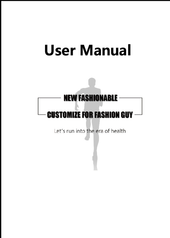 NO 1 products user manual – NO 1 Smartwatch, start your smart life